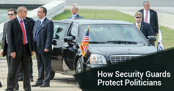 How Security Guards Protect Politicians